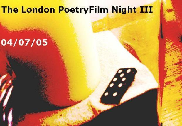 Postcard for the London PoetryFilm Night III, July 2005